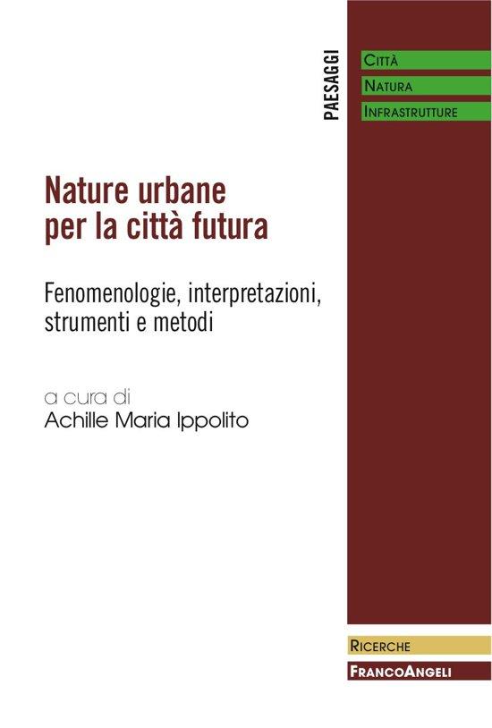 Bolcom Nature Urbane Per La Città Futura Ebook Aa Vv