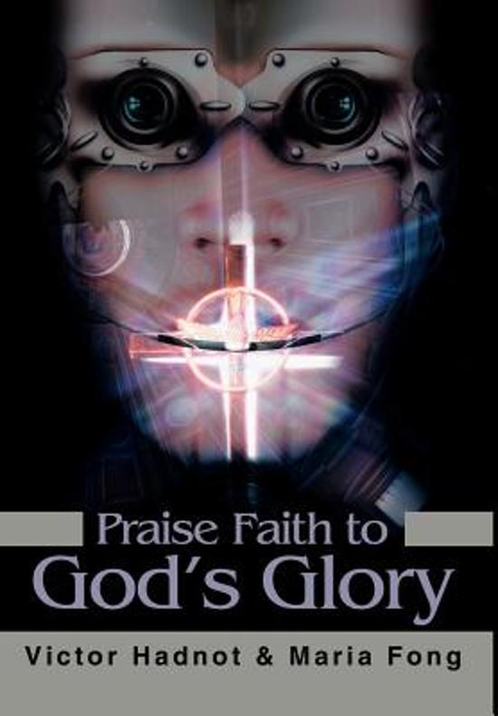 Praise Faith to God's Glory