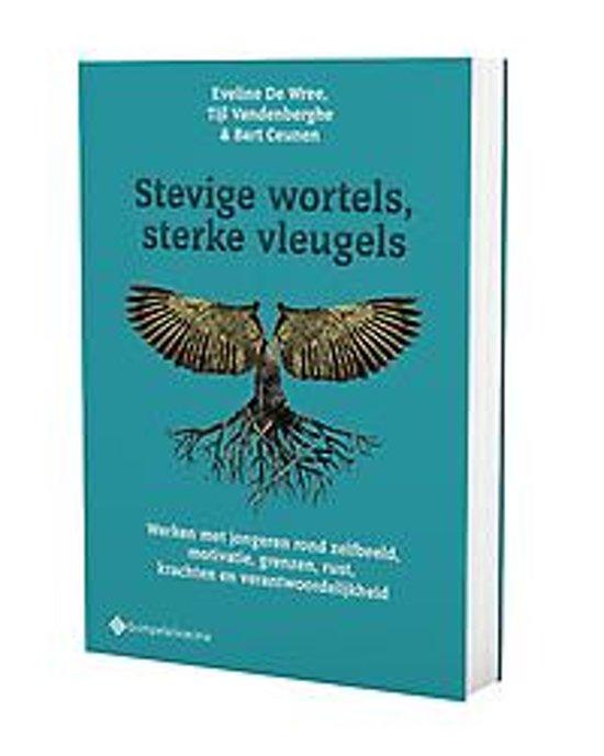 Stevige wortels, sterke vleugels