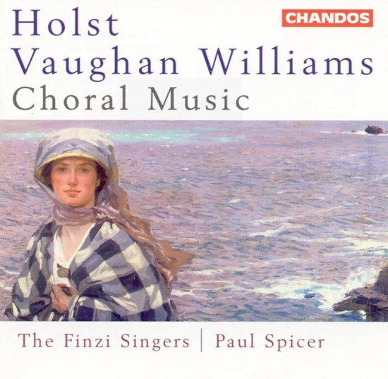 Holst, Vaughan Williams: Choral Music / Paul Spicer, Finzi Singers