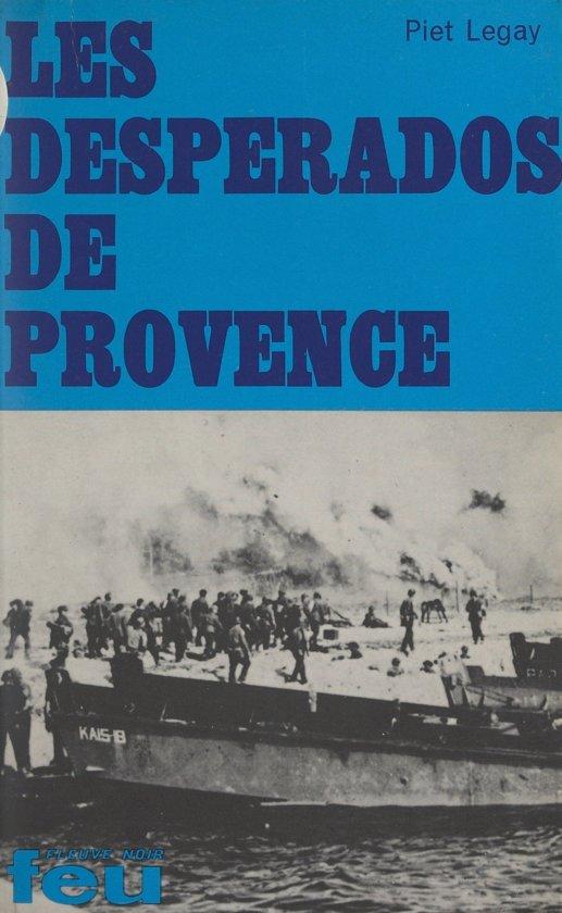 Les desperados de Provence