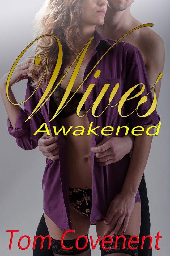 Wives Awakened