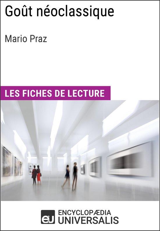 Goût néoclassique de Mario Praz (Les Fiches de lecture d'Universalis)