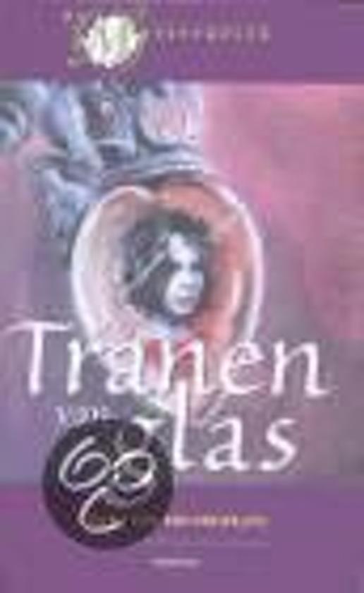Tranen Van Glas - Reina Ten Bruggenkate |