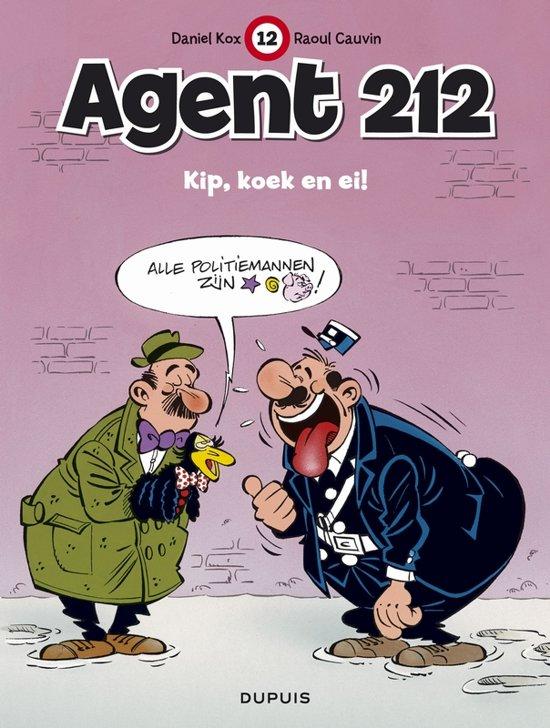 Cover van het boek 'Agent 212 / 12. Kip, Koek En Ei (Nieuwe Covers)'