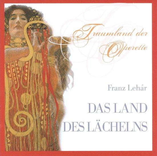 Lehar: Das Land Des Lachelns / Der