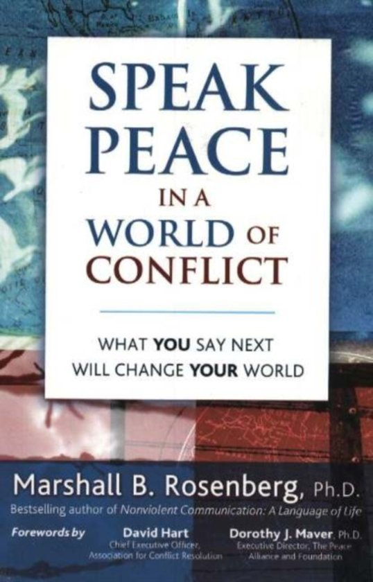 Boek cover Speak Peace in a World of Conflict van Marshall B. Rosenberg (Paperback)