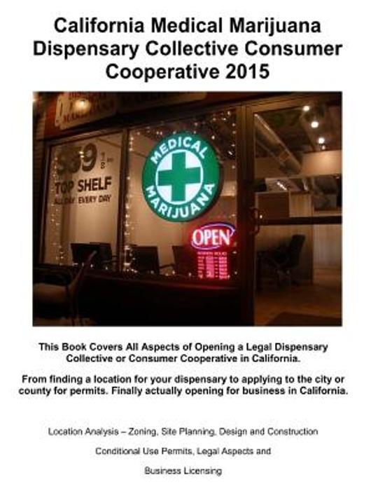 California Medical Marijuana Dispensary Collective Consumer Cooperative 2015