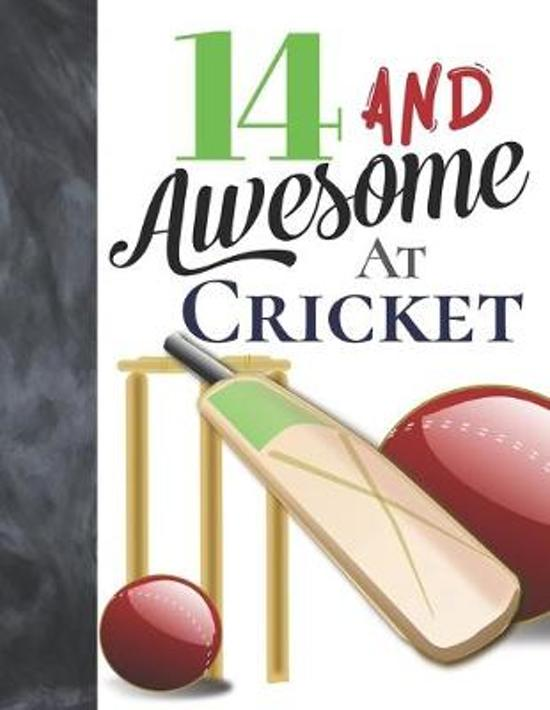 14 And Awesome At Cricket: Bat And Ball College Ruled Composition Writing School Notebook To Take Teachers Notes - Gift For Cricket Players