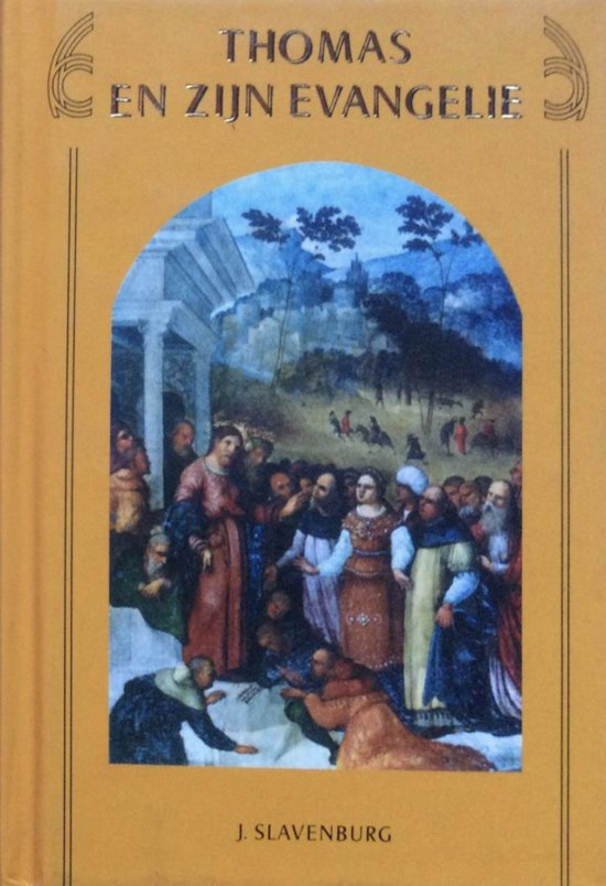 Thomas en zijn evangelie