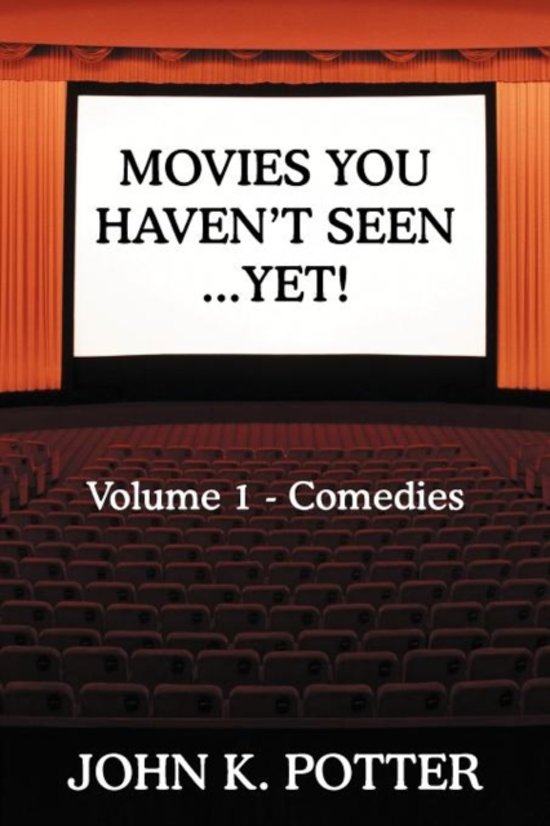 Movies You Haven't Seen - Yet!