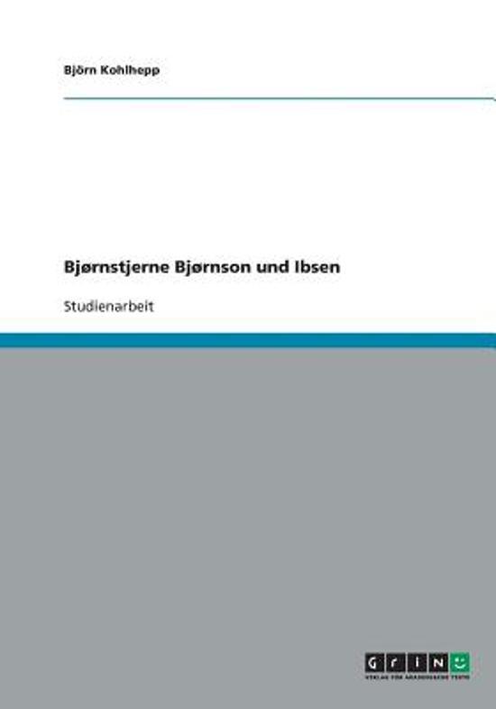 Bjornstjerne Bjornson Und Ibsen