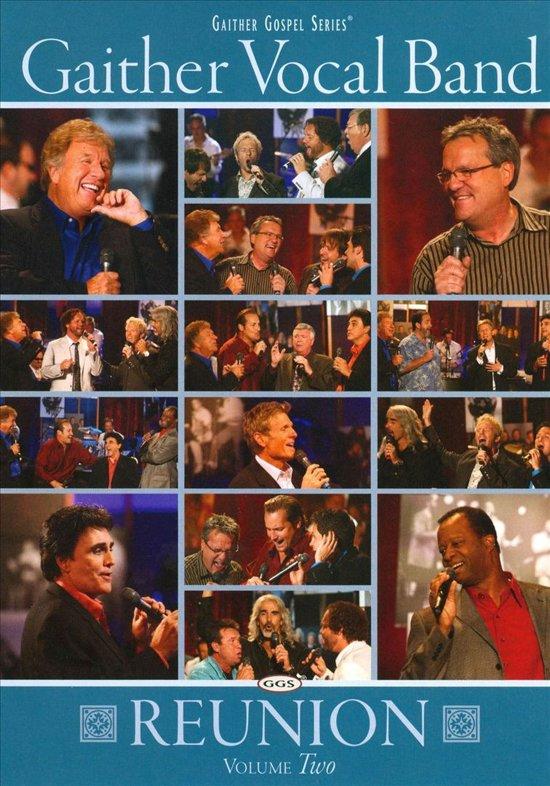 Gaither Vocal Band - Reunion Volume 2