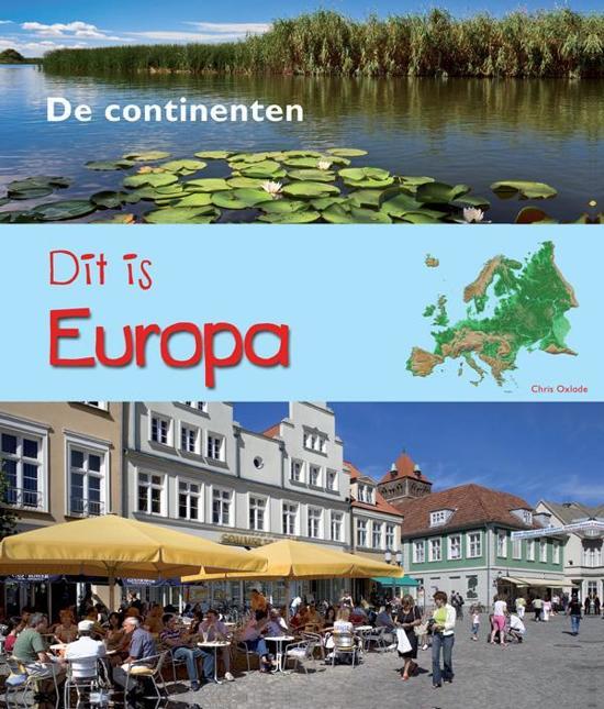 De Continenten - Dit is Europa