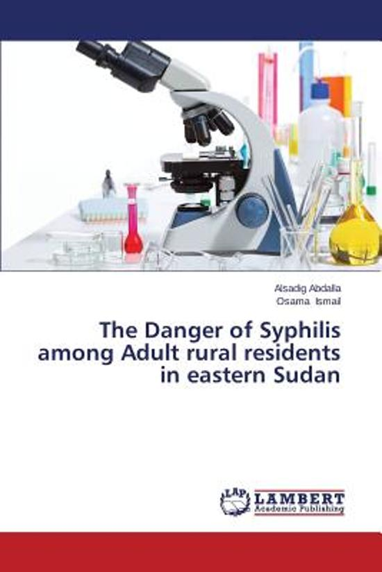 The Danger of Syphilis Among Adult Rural Residents in Eastern Sudan