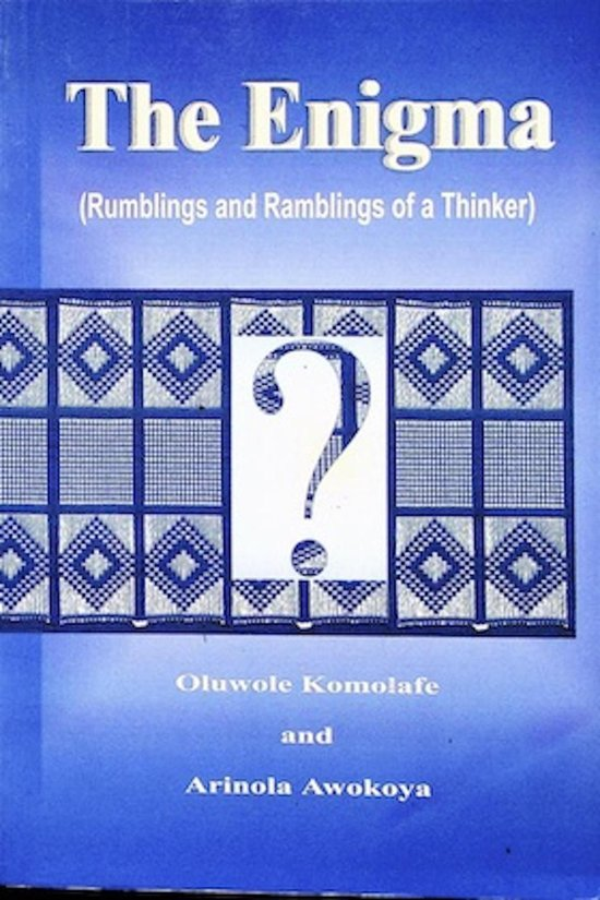 The Enigma (Rumblings and Ramblings of a Thinker)