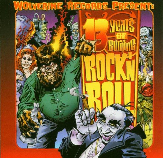 13 Years Of Burning Rock'N'Roll