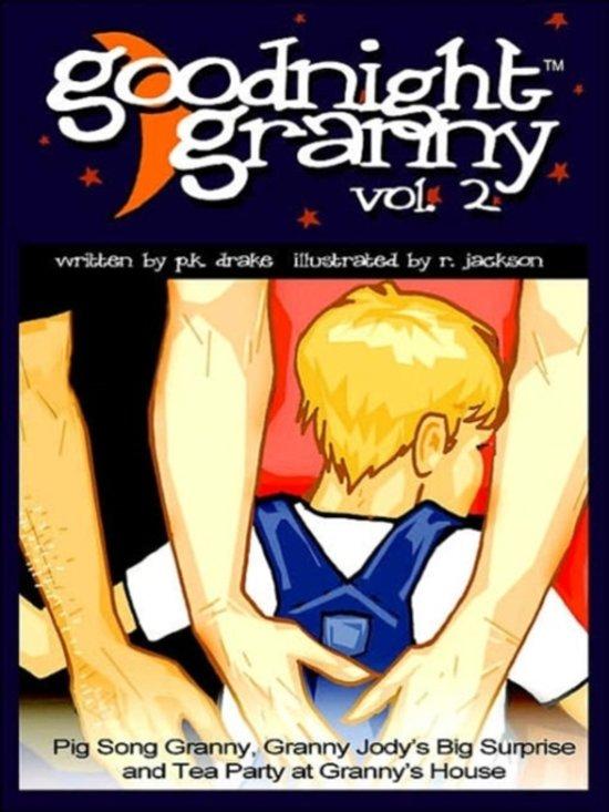 Goodnight Granny Volume 2