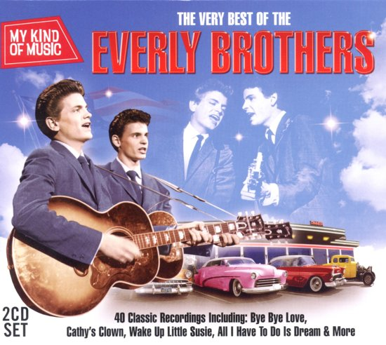 My Kind Of Music - The Very Best Of The Everly Brothers
