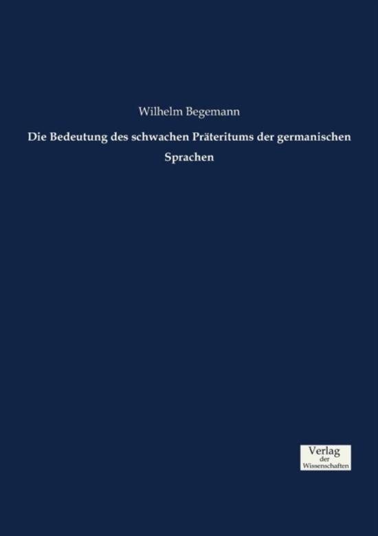 Die Bedeutung Des Schwachen Pr teritums Der Germanischen Sprachen