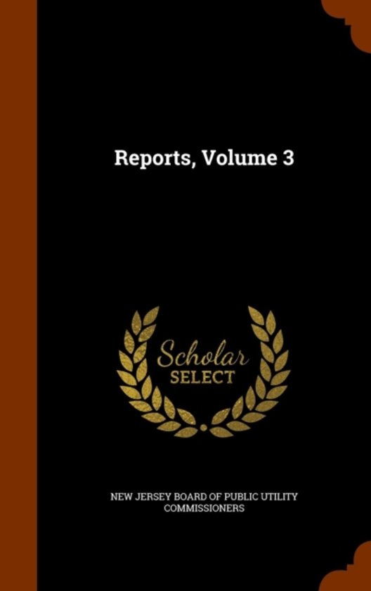 Reports, Volume 3