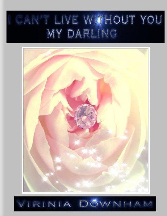 Bolcom I Cant Live Without You My Darling Ebook Virinia