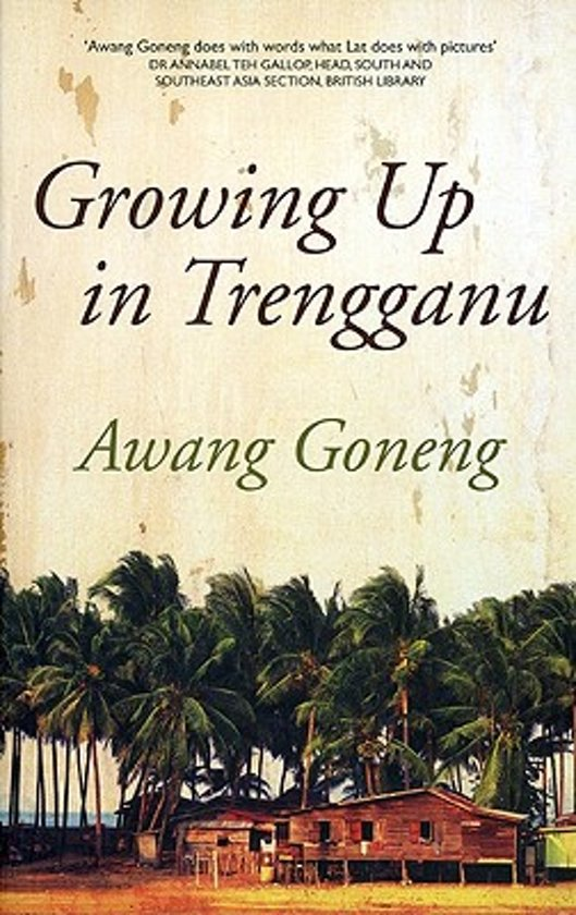 Growing Up in Trengganu