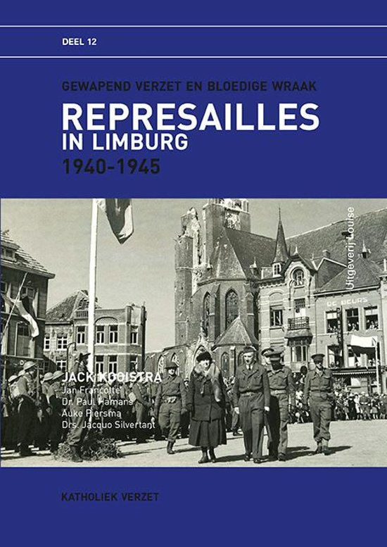 Represailles in Limburg 1940-1945