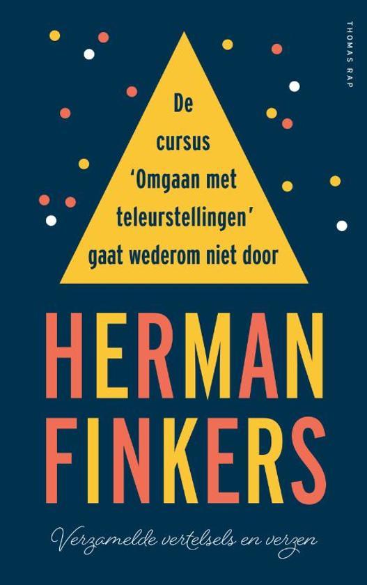 Boek cover De cursus Omgaan met teleurstellingen gaat wederom niet door van Herman Finkers (Hardcover)