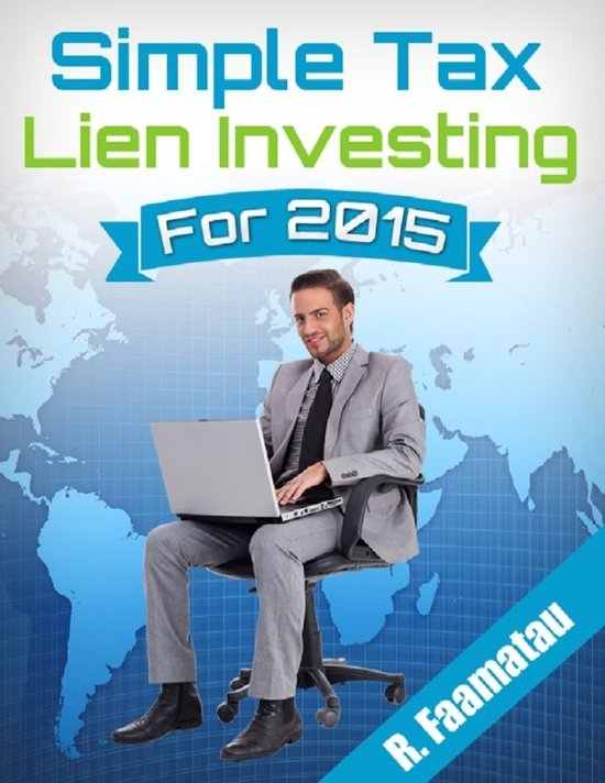 Simple Tax Lien Investing for 2015