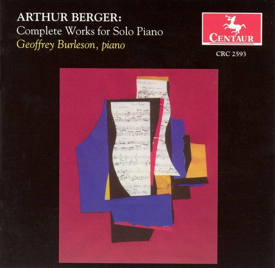 Arthur Berger: Complete Works for Solo Piano
