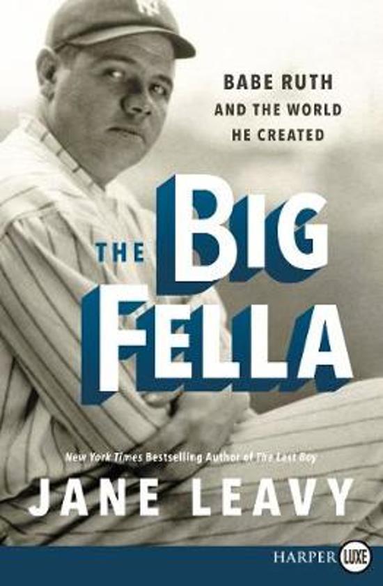 Boek cover The Big Fella van Jane Leavy (Paperback)