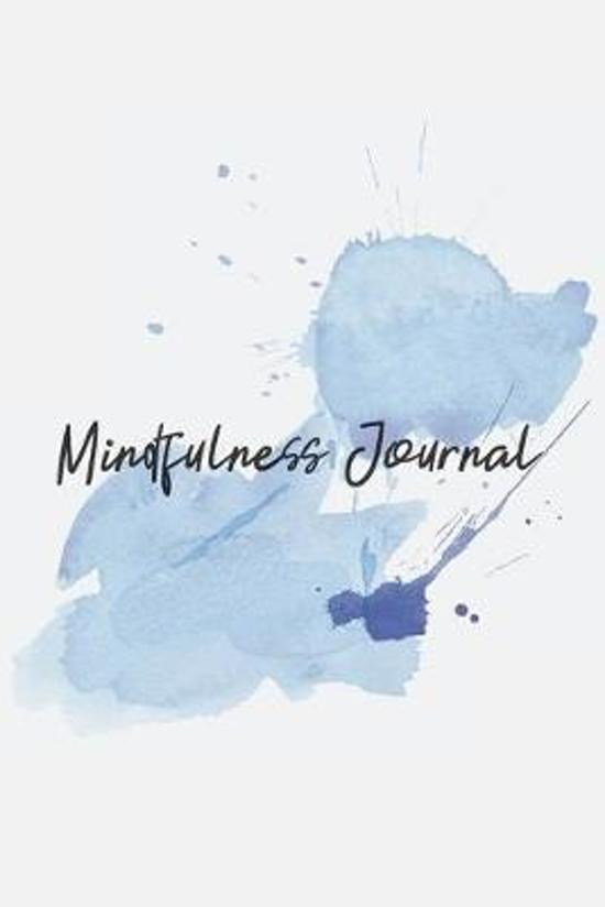 Mindfulness Journal: Mindfulness Journal - beautiful, simplistic notebook cover with 120 blank, lined pages.