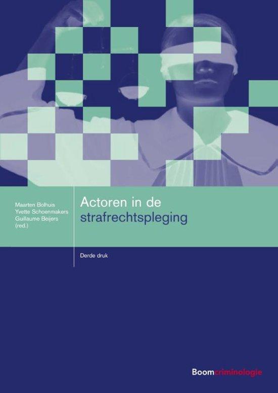 Boom studieboeken criminologie Actoren in de strafrechtspleging