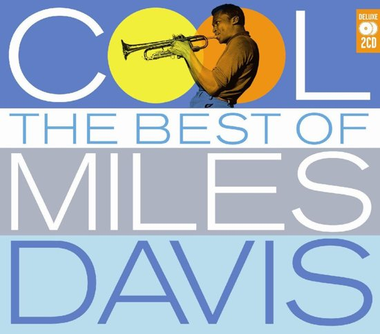 Cool/the Best Of Miles Davis