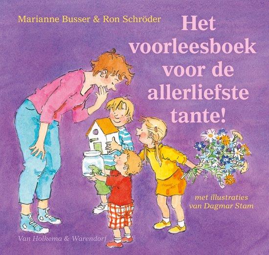 Boek cover Het voorleesboek voor de allerliefste tante! van Marianne Busser (Hardcover)