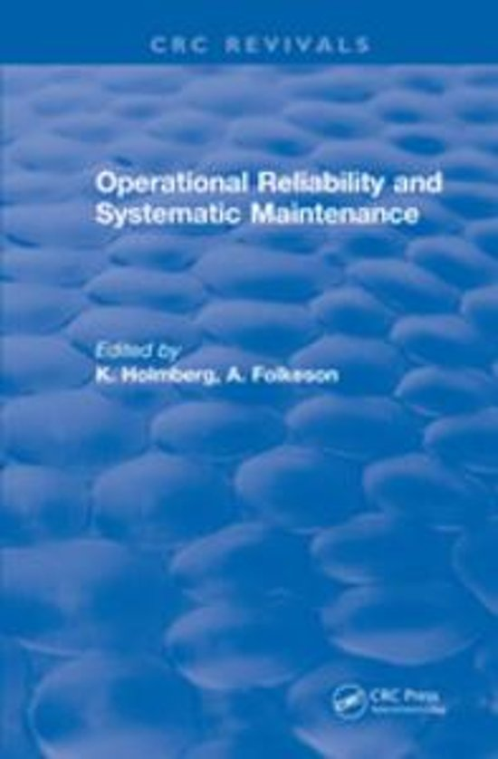 Operational Reliability and Systematic Maintenance