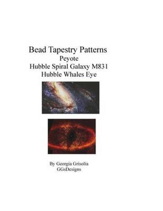 Bead Tapestry Patterns Peyote Hubble Spiral Galaxy M831 Hubble Whales Eye