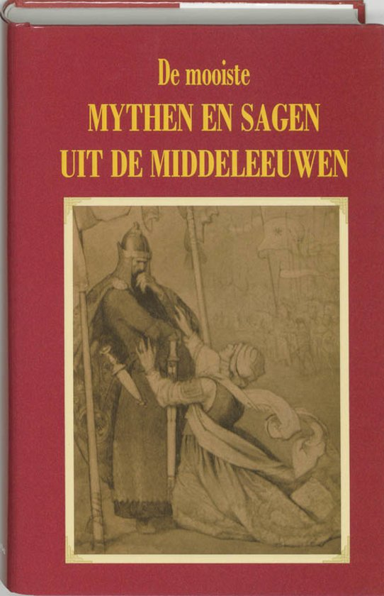 Citaten Uit De Middeleeuwen : Bol de mooiste mythen en sagen uit middeleeuwen