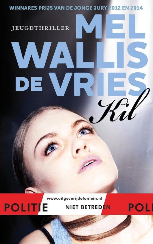 Boek cover Politie niet betreden - Kil van Mel Wallis de Vries (Onbekend)