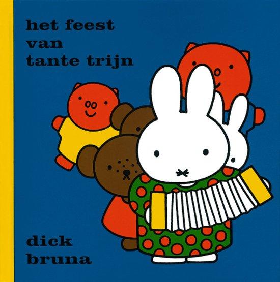 Boek cover Het feest van tante trijn van Dick Bruna (Hardcover)
