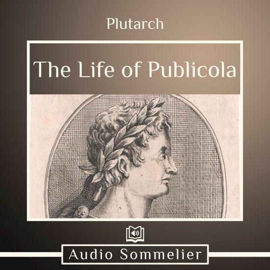 Boek cover Life of Publicola, The van Plutarch (Onbekend)