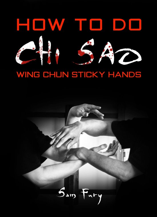 Boek cover How To Do Chi Sao van Sam Fury (Onbekend)