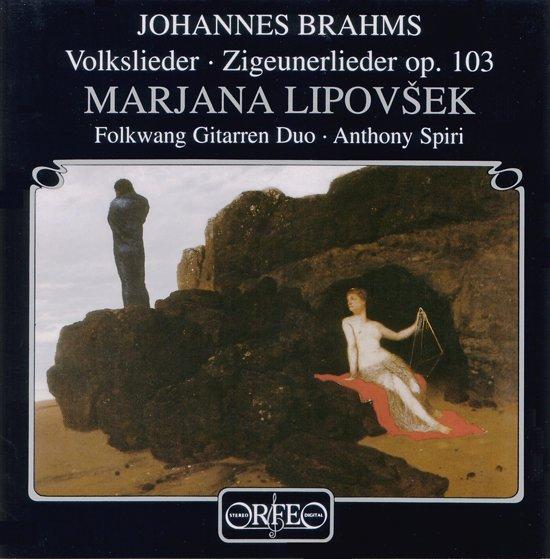 Brahms: Volkslieder, Zigeunerlieder Op 103 / Lipovsek, et al