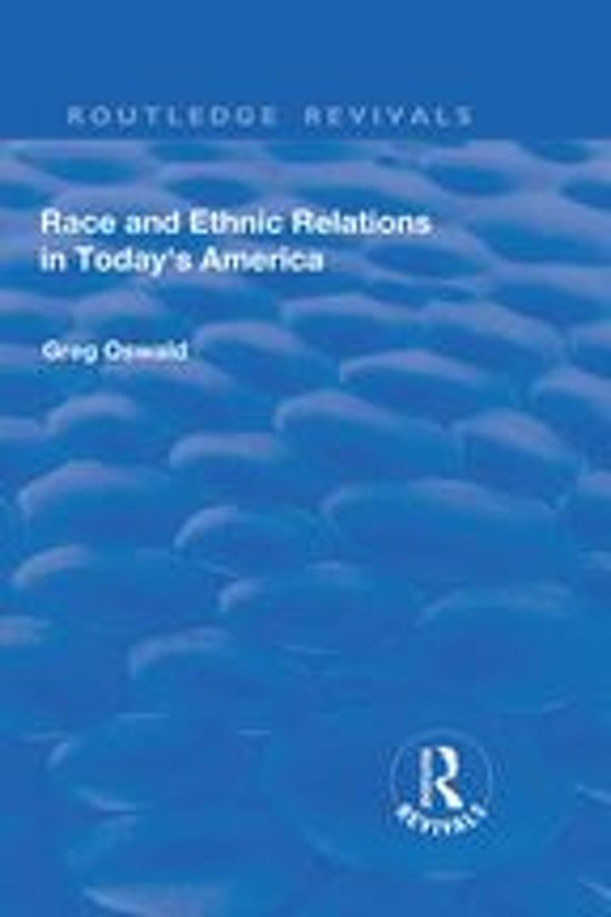 Race and Ethnic Relations in Today's America