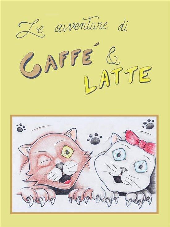 Le avventure di Caffè & Latte