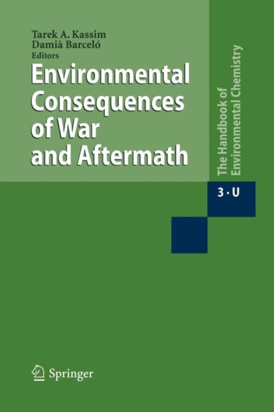 Environmental Consequences of War and Aftermath