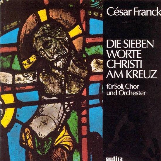 C. Franck: The Seven Words Of Chris