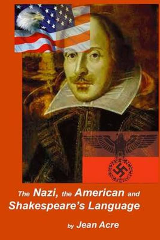 The Nazi, the American and Shakespeare's Language