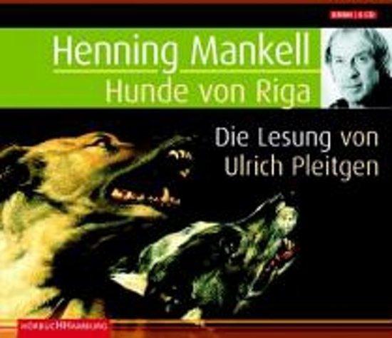 Henning Mankell:Hunde  Von Riga